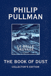 The Book of Dust: La Belle Sauvage Collector's Edition (Book of Dust, Volume 1) av Philip Pullman (Innbundet)