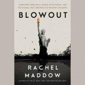 Blowout av Rachel Maddow (Lydbok-CD)