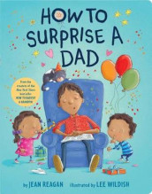 How to Surprise a Dad av Jean Reagan (Kartonert)