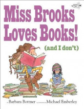 Miss Brooks Loves Books (and I Don't) av Barbara Bottner (Heftet)