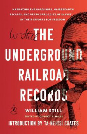 The Underground Railroad Records av Ta-Nehisi Coates og William Still (Heftet)