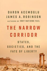 The narrow corridor av Daron Acemoglu og Robinson James A. (Heftet)