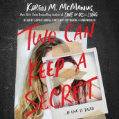 Two Can Keep a Secret av Karen M McManus (Lydbok-CD)