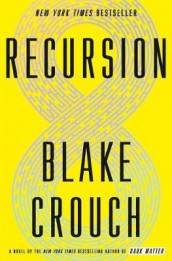 Recursion av Blake Crouch (Lydbok-CD)