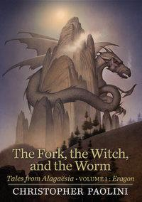 The fork, the witch, and the worm av Christopher Paolini (Innbundet)
