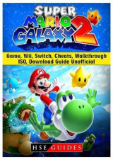 Omslag - Super Mario Galaxy 2 Game, Wii, Switch, Cheats, Walkthrough, ISO, Download Guide Unofficial