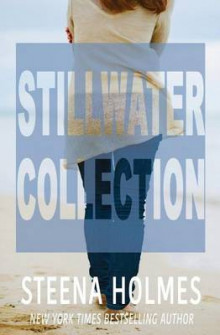 Stillwater Collection av Steena Holmes (Heftet)