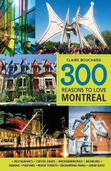 Omslag - 300 Reasons to Love Montreal