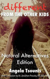 Omslag - Different from the Other Kids - Natural Alternatives Edition