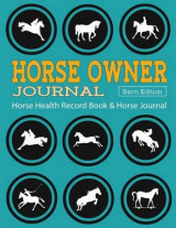Omslag - Horse Health Record Book & Horse Journal [Barn Edition]