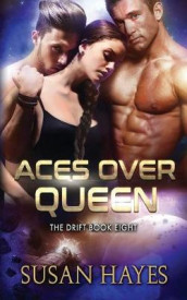 Aces Over Queen av Susan Hayes (Heftet)