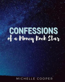 Confessions of a Money Rock Star av Michelle Cooper (Heftet)