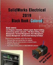SolidWorks Electrical 2019 Black Book (Colored) av Gaurav Verma og Matt Weber (Heftet)