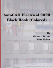 AutoCAD Electrical 2020 Black Book (Colored) av Gaurav Verma og Matt Weber (Heftet)