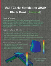SolidWorks Simulation 2020 Black Book (Colored) av Gaurav Verma og Matt Weber (Heftet)