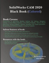 SolidWorks CAM 2020 Black Book (Colored) av Gaurav Verma og Matt Weber (Heftet)