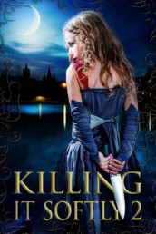 Killing It Softly 2 av Jennifer Brozek, Rachel Caine og Elaine Cunningham (Heftet)