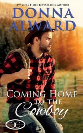 Coming Home to the Cowboy av Donna Alward (Heftet)