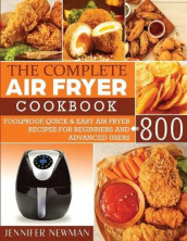 The Complete Air Fryer Cookbook av Jennifer Newman (Heftet)