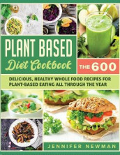 Plant-Based Diet Cookbook av Jennifer Newman (Heftet)