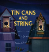 Omslag - Tin Cans and String