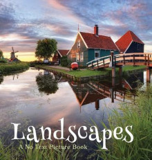 Landscapes, A No Text Picture Book av Lasting Happiness (Innbundet)
