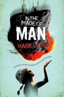 In the Image of Man av Mark Long (Heftet)