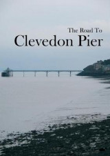 Omslag - The Road to Clevedon Pier