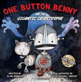 Omslag - One Button Benny and the Gigantic Catastrophe