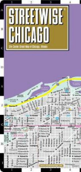 Omslag - Streetwise Chicago Map - Laminated City Center Street Map of Chicago, Illinois
