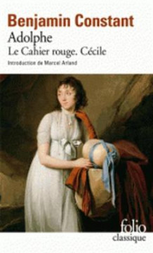Adolphe. Le cahier rouge. Cecile av Benjamin Constant (Heftet)