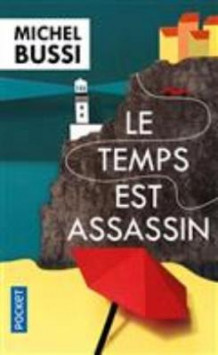 Le temps est assassin av Michel Bussi (Heftet)