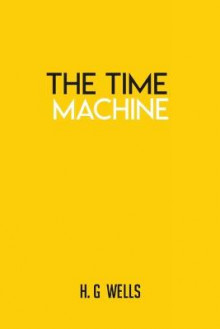 The Time Machine av H G Wells (Heftet)