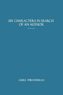 Six Characters in Search of an Author av Luigi Pirandello (Heftet)