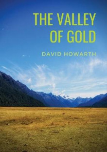 The Valley of Gold av David Howarth (Heftet)