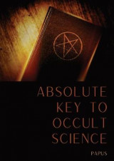 Omslag - Absolute Key To Occult Science
