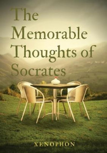 The Memorable Thoughts of Socrates av Xenophon (Heftet)