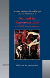 Fear and Its Representations in the Middle Ages and Renaissance av Cynthia Kosso og Anne Scott (Innbundet)