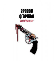 Speedy Graphito: Serial Painter av Florent Hugoniot og Gunnar B. Kvaran (Heftet)