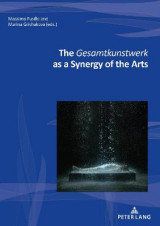 Omslag - The Gesamtkunstwerk as a Synergy of the Arts