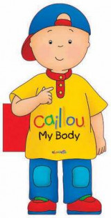 Omslag - Caillou: My Body