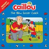 Omslag - Caillou: The New Soccer Coach