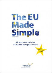 The EU Made Simple av American Chamber of Commerce to the European Union (Heftet)