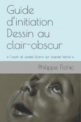 Omslag - Guide d'initiation Dessin au clair-obscur