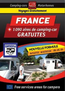 France Motorhome Stopovers - Guide to Free Aires (Heftet)
