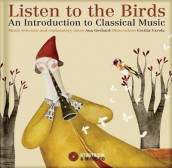 Listen to the Birds av Ana Gerhard (Blandet mediaprodukt)