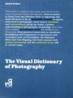 The Visual Dictionary of Photography av David Prakel (Heftet)