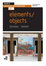 Omslag - Basics Interior Architecture 04: Elements / Objects