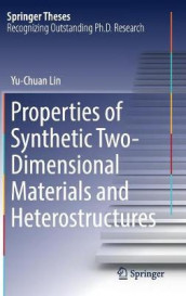 Properties of Synthetic Two-Dimensional Materials and Heterostructures av Yu-Chuan Lin (Innbundet)