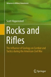 Rocks and Rifles av Scott Hippensteel (Innbundet)